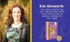 """Eve Ainsworth: """"Când eram mică, inventam povești pe care le spuneam animalelor și păsărilor din grădină"""""""