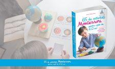 65 de activități Montessori pentru copiii de 6-12 ani